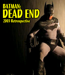 BAtman Dead End