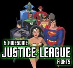 5 AWesome Justice League Fights