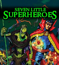 Seven Little Superheroes Spiderman Dr Strange
