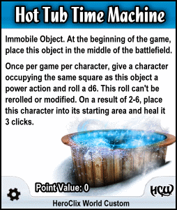 HeroClix World Hot Tub Time Machine