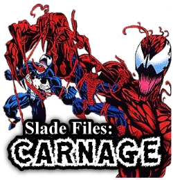 Slade Files: Carnage