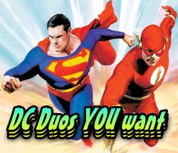 DC Duos you want HeroClix
