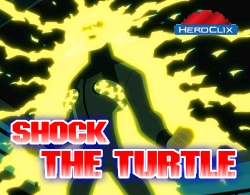 Shock the Turtle Heroclix Scenario