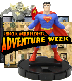 Heroclix World Adventure Week