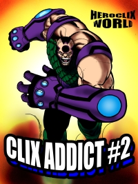Clix Addict #2, HeroClix World