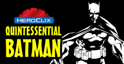 HeroClix World Quintessential Batman Dial