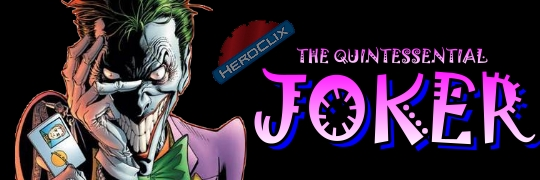 The Quintessential Joker HeroClix Dial