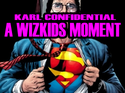 Karl Confidential A Wizkids moment