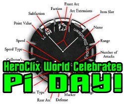 HeroClix World Celebrates Pi Day