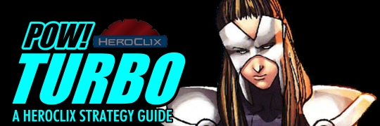 Pow! Turbo HeroClix Strategy