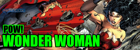 Pow! Wonder Woman HeroClix Strategy