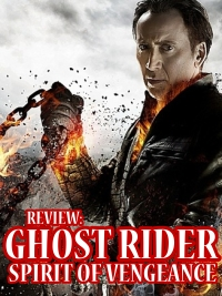 Ghost Rider Spirit of Vengeance Review