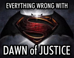 Everything is wrong with Dawn of Justice