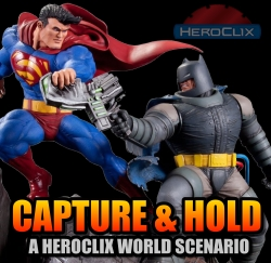 HeroClix Scenario: Capture And Hold